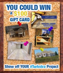 Turkstra Lumber - My project phot contest 2018 - win a $100 gift card