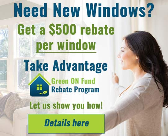 Green Ontario Rebate Program windows replacement by Turkstra Installs with convenient 11 locations